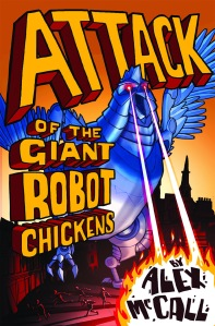 Attack of the Giant Robot Chickens final cover